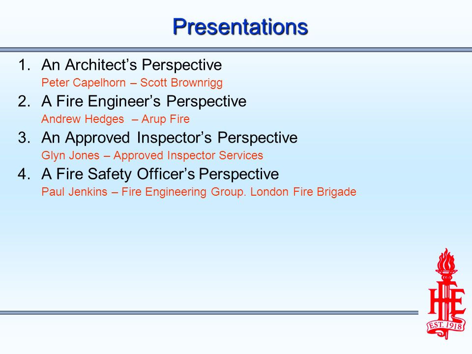 Presentations 1. 1.An Architects Perspective Peter Capelhorn – Scott Brownrigg 2.