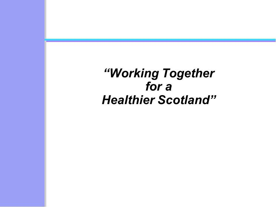 Working Together for a Healthier Scotland