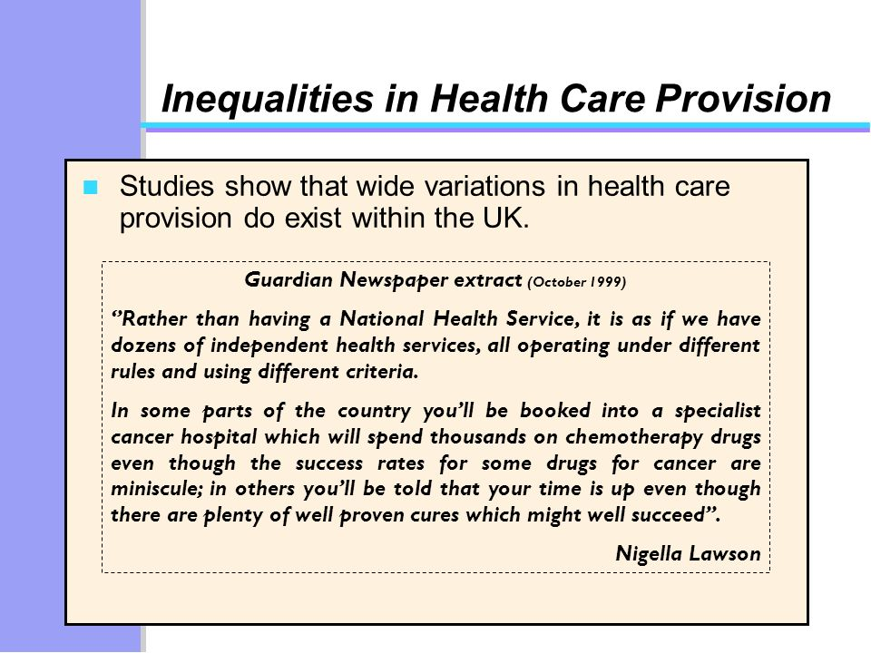 Guardian Newspaper extract (October 1999) Rather than having a National Health Service, it is as if we have dozens of independent health services, all