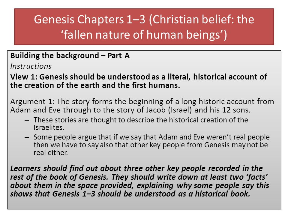Genesis Chapters 1–3 (Christian belief: the fallen nature of human beings) Building the background – Part A Instructions View 1: Genesis should be und