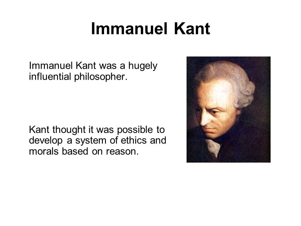 Kants formula for ethics… Kant argued that rational duty was behind ethics and morals.