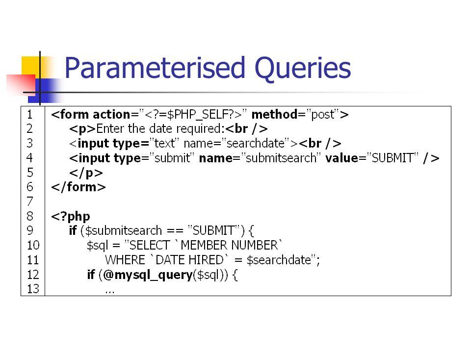 Parameterised Queries