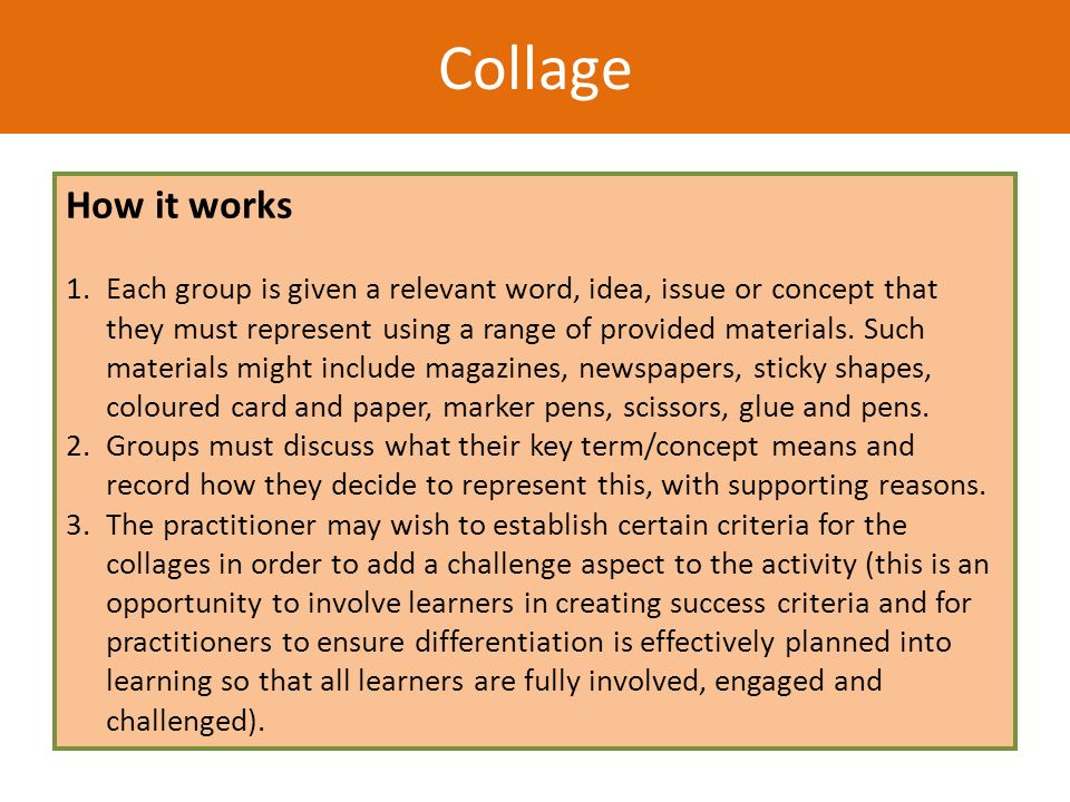 How it works 1.Each group is given a relevant word, idea, issue or concept that they must represent using a range of provided materials. Such material