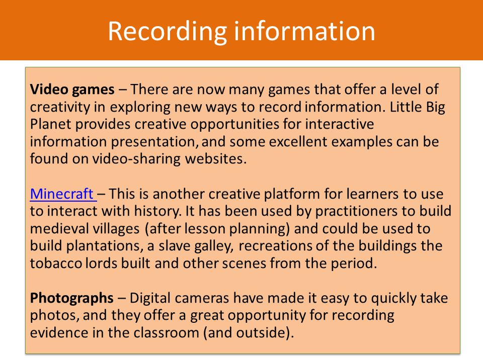 Filling in the gaps Recording information This works well in jotters and on blogs, or practitioners could tweet learners interpretation of the missing words.