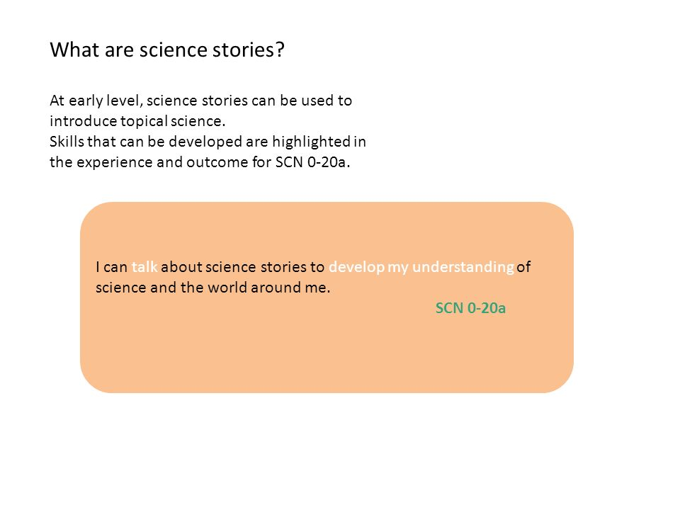 Science stories can be real or imagined.