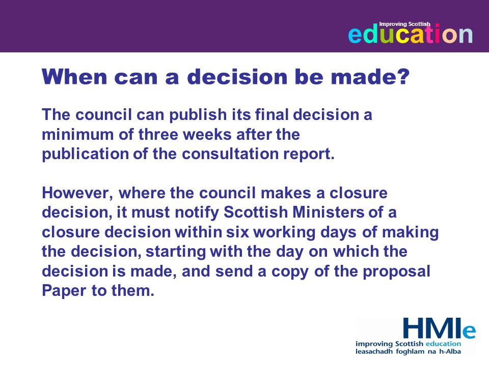 educationeducation Improving Scottish When can a decision be made.