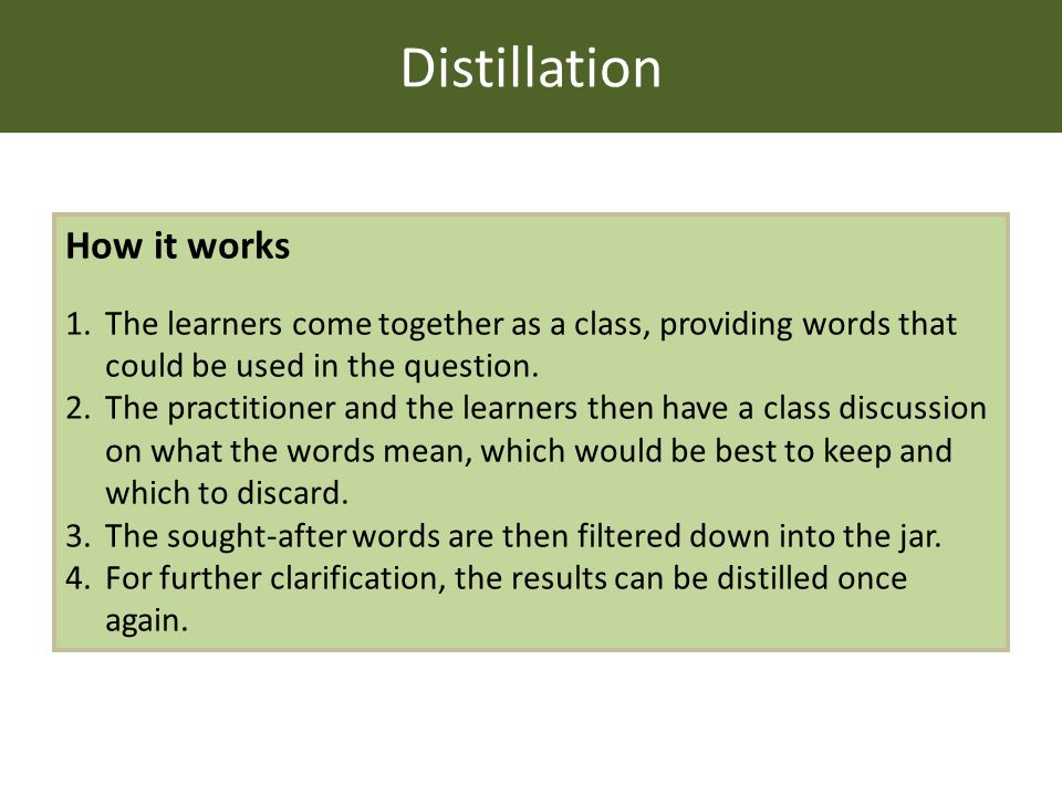 Distillation How it works 1.