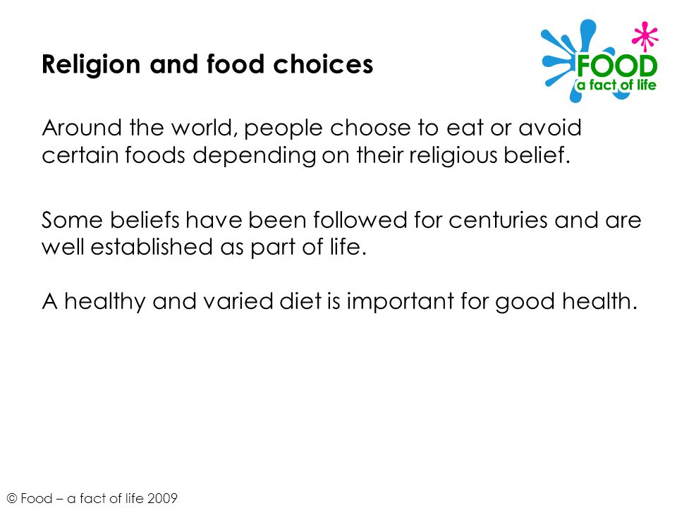 © Food – a fact of life 2009 Roles of food in religion These include: to communicate with God (e.g.