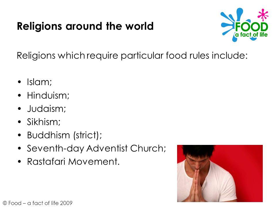 © Food – a fact of life 2009 Islam Prohibited animal flesh: pork.