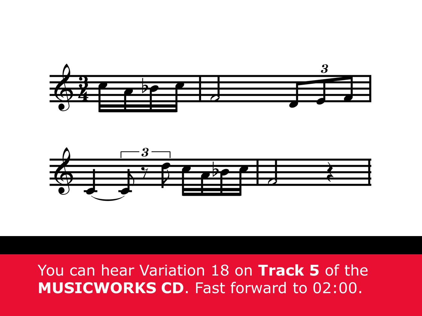 You can hear Variation 18 on Track 5 of the MUSICWORKS CD. Fast forward to 02:00.