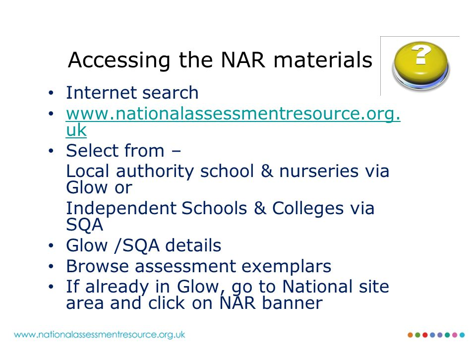 Accessing the NAR materials Internet search www.nationalassessmentresource.org.
