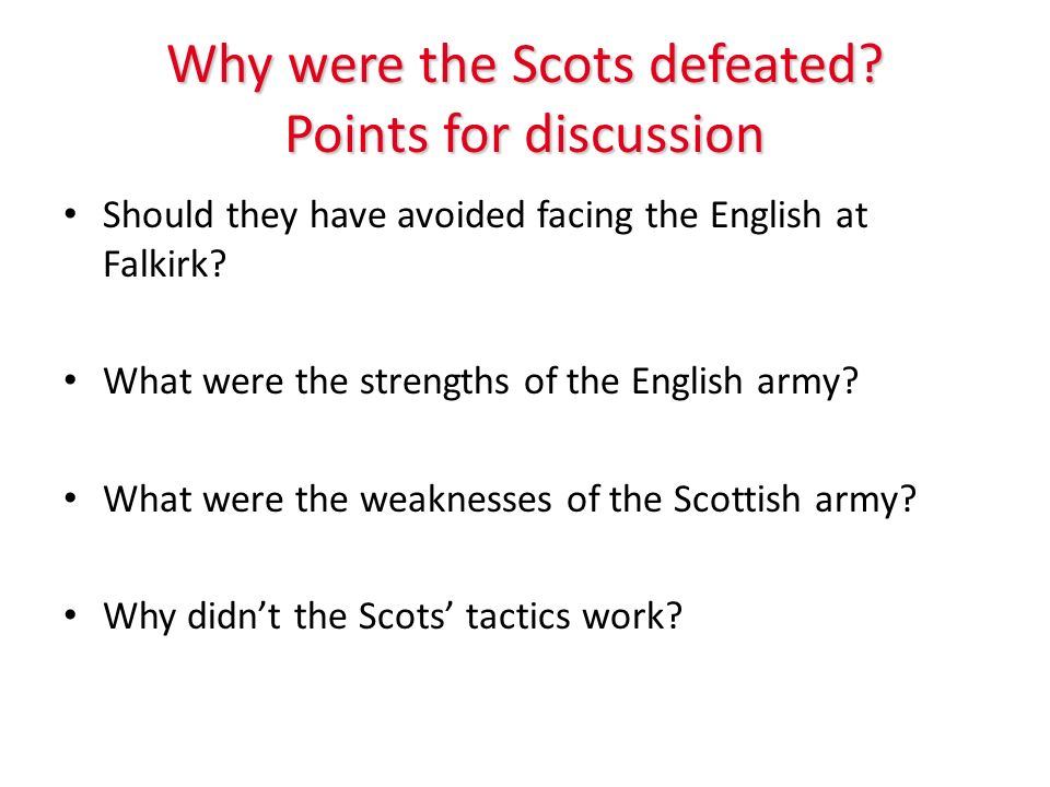 Why were the Scots defeated.