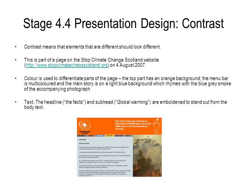 Stage 4.4 Presentation Design: Contrast Contrast means that elements that are different should look different. This is part of a page on the Stop Clim