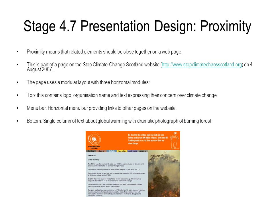 Stage 4.7 Presentation Design: Proximity Proximity means that related elements should be close together on a web page.