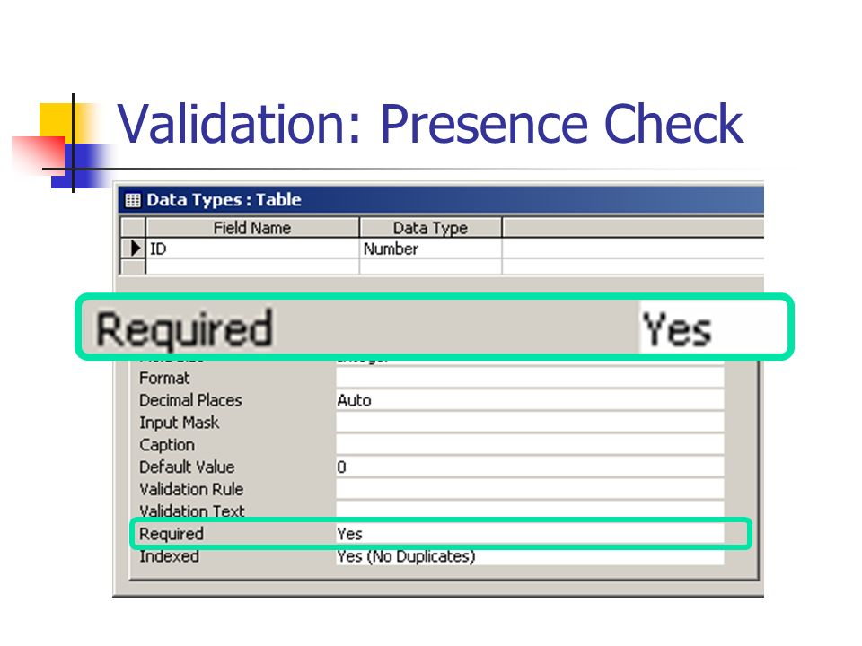 Validation: Presence Check