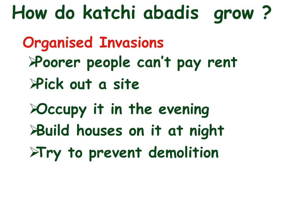 How do katchi abadis grow .