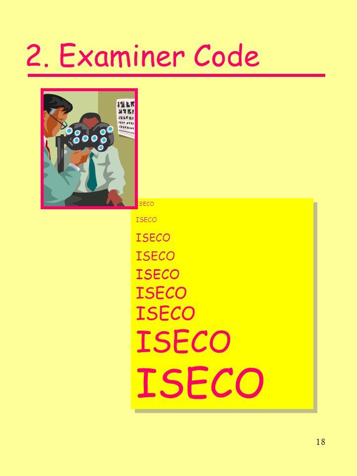18 ISECO 2. Examiner Code