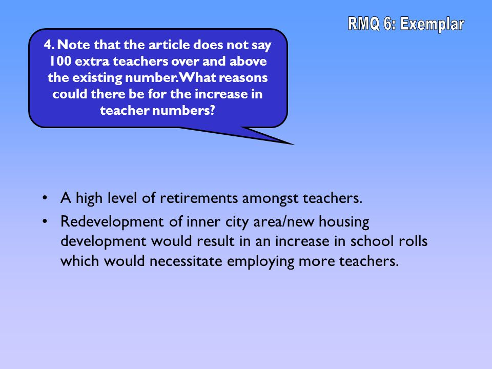 4. Note that the article does not say 100 extra teachers over and above the existing number.