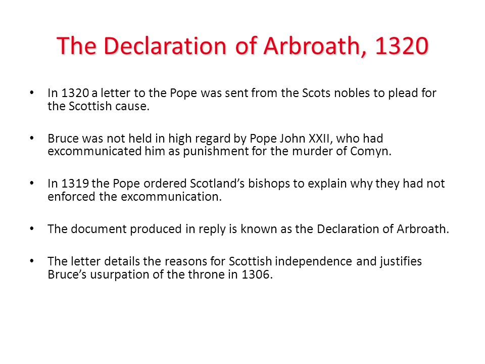 What was the importance of the Declaration of Arbroath.