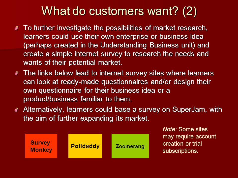 What do customers want.