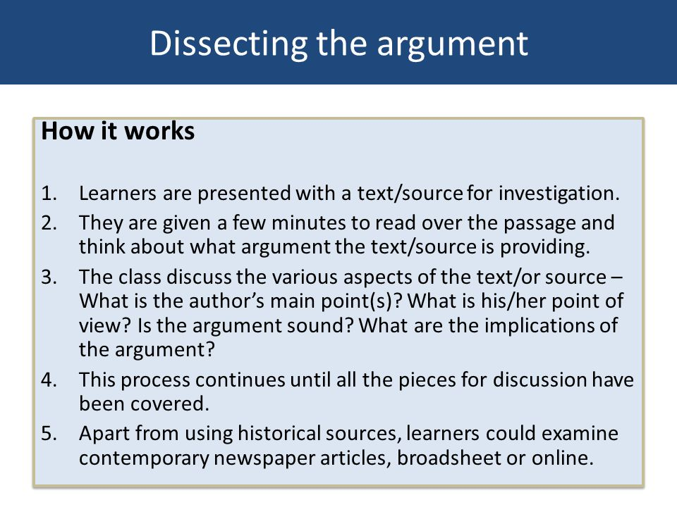 How it works 1.Learners are presented with a text/source for investigation. 2.They are given a few minutes to read over the passage and think about wh