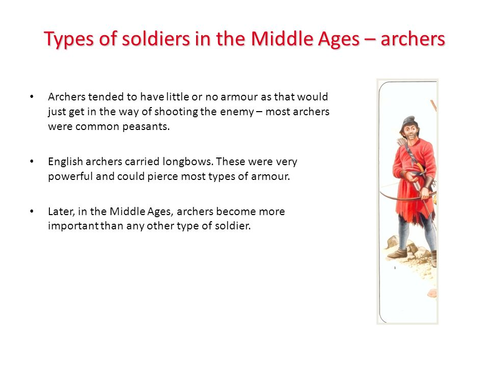 Types of soldiers in the middle ages – foot soldiers Foot soldiers are sometimes referred to as infantry or men-at-arms.