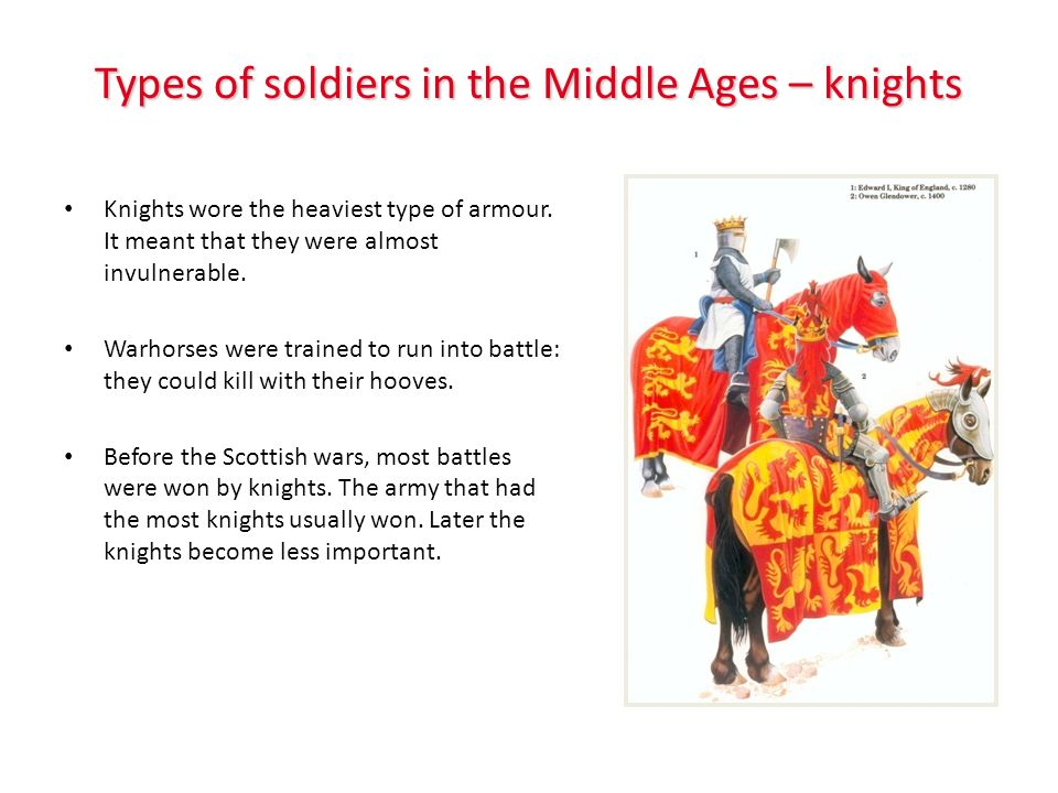 Types of soldiers in the Middle Ages – archers Archers tended to have little or no armour as that would just get in the way of shooting the enemy – most archers were common peasants.
