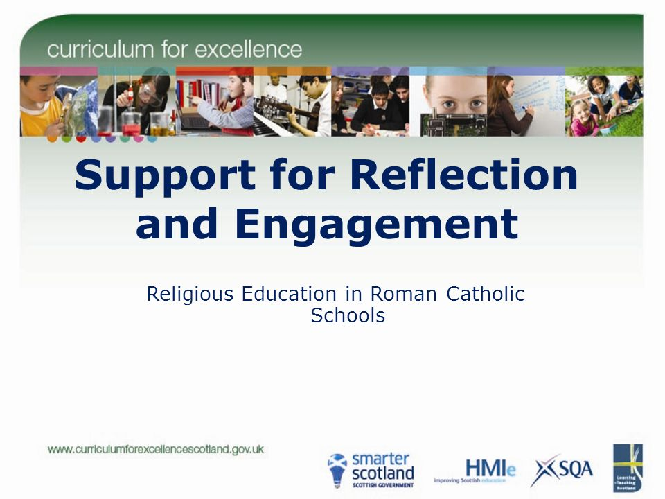 Support for Reflection and Engagement Religious Education in Roman Catholic Schools