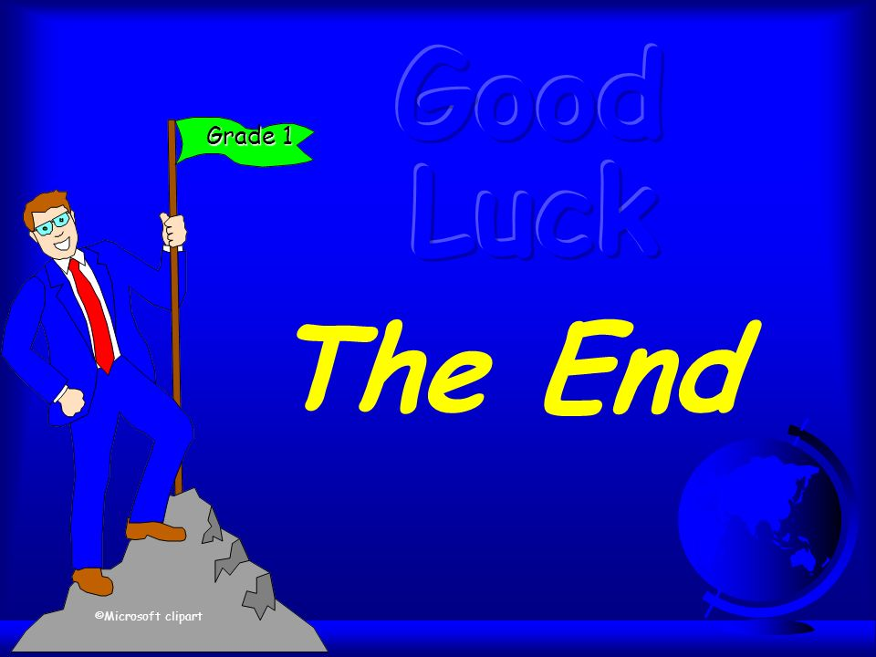 The End Grade 1 ©Microsoft clipart