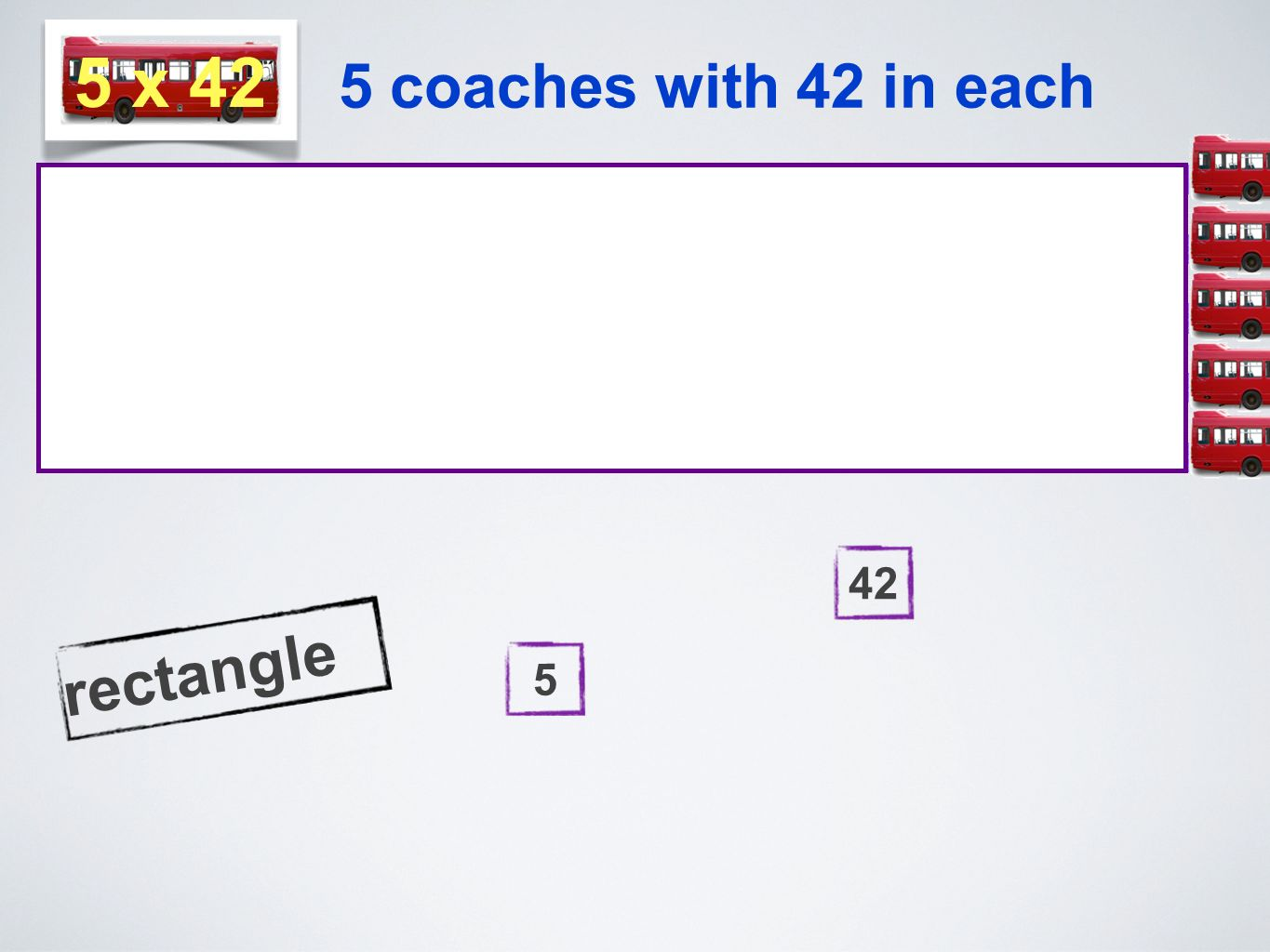5 coaches with 42 in each rectangle 542 5 x 42