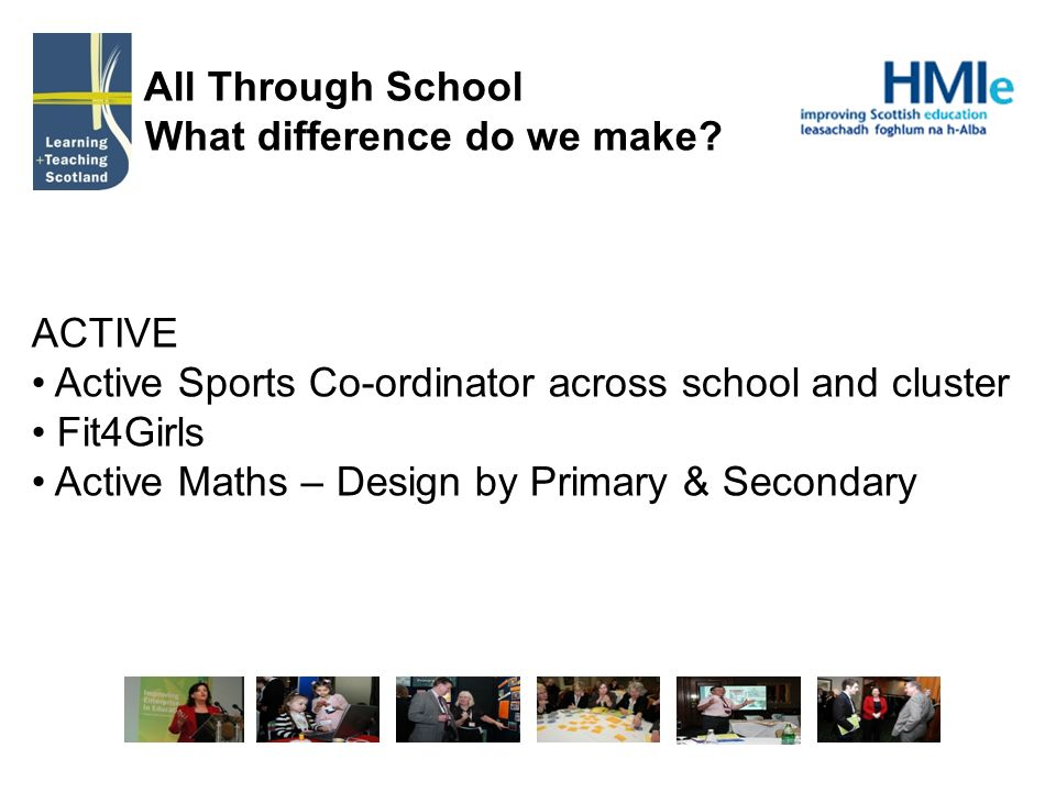 All Through School What difference do we make.