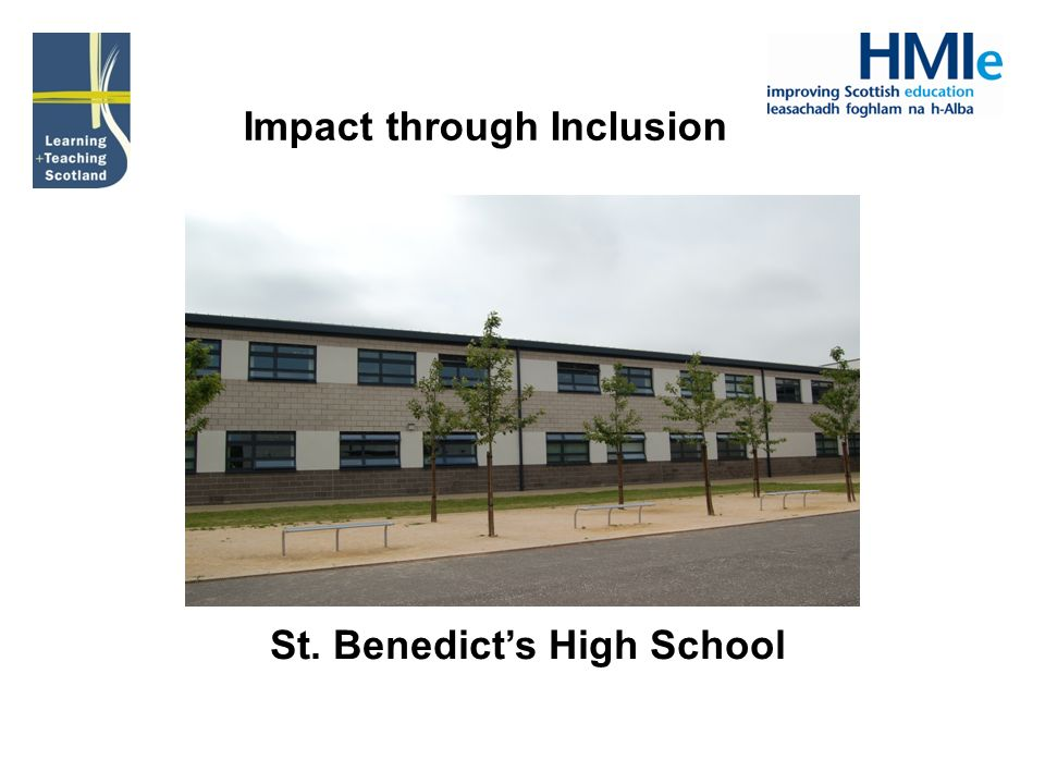 Impact through Inclusion St. Benedicts High School