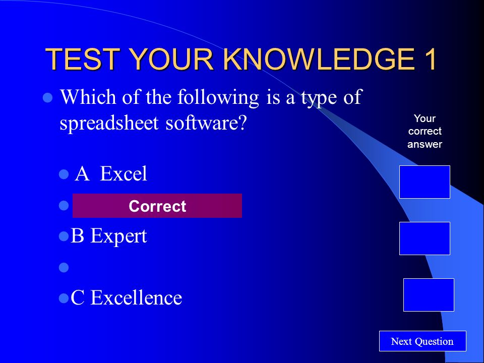 SPREADSHEETS Test Your Knowledge