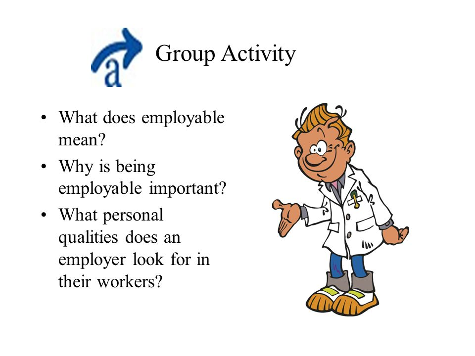 What does employable mean. Why is being employable important.