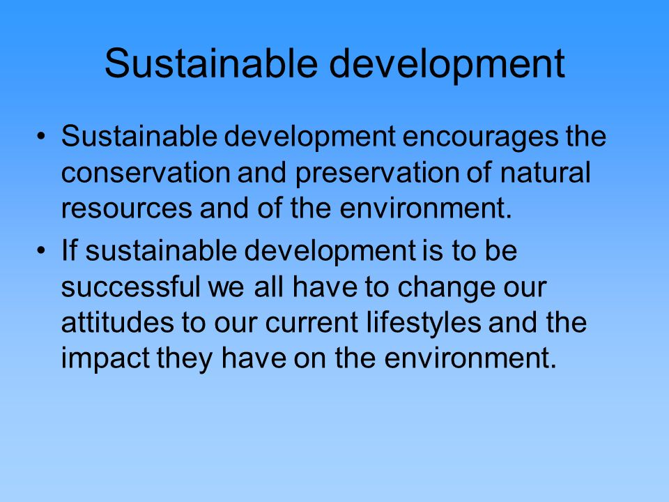 Conservation and preservation Conservation is the sustainable use and management of natural resources, including wildlife, water, air and earth deposits.