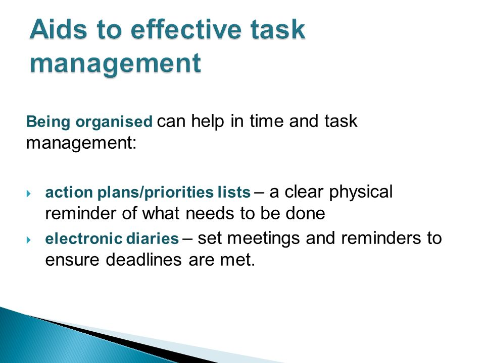 Organisation – planning ahead and creating realistic targets and meeting deadlines.