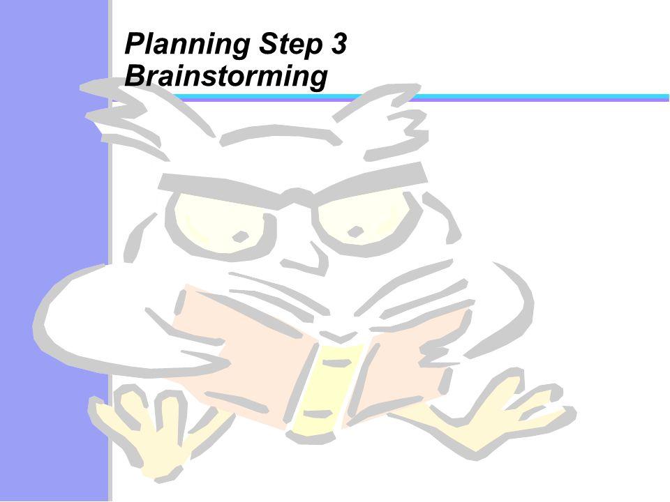 Planning Step 3 Brainstorming