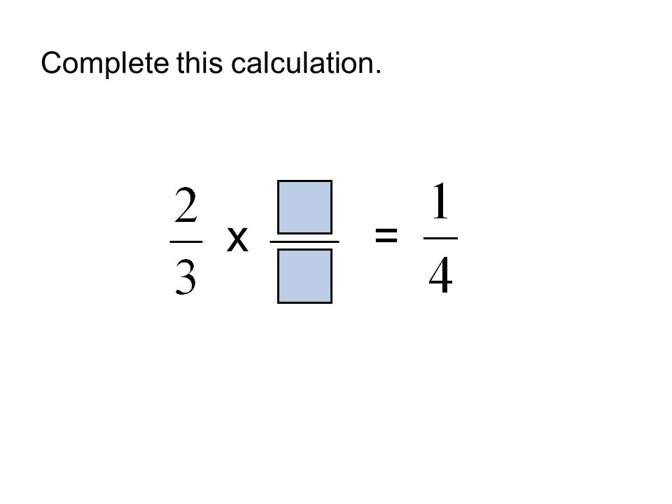 Complete this calculation. x =