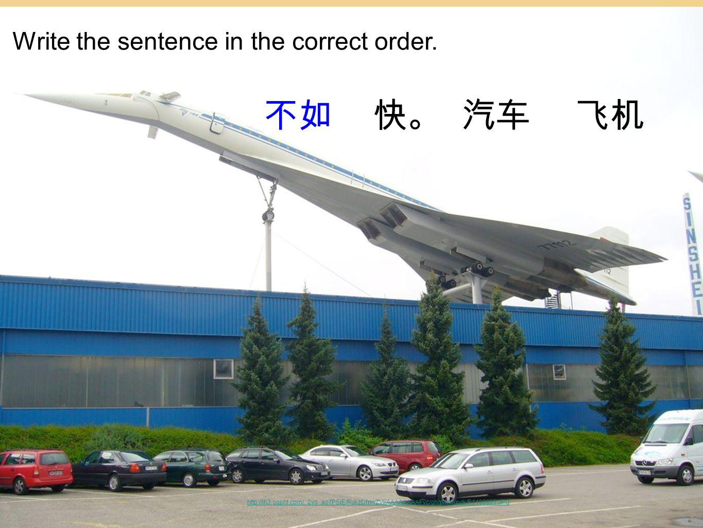 http://lh3.ggpht.com/_2yo_ao7PSjE/RukzDfnwZVI/AAAAAAAAFvc/qhqMrxnxvIk/P1100935.JPG Write the sentence in the correct order.