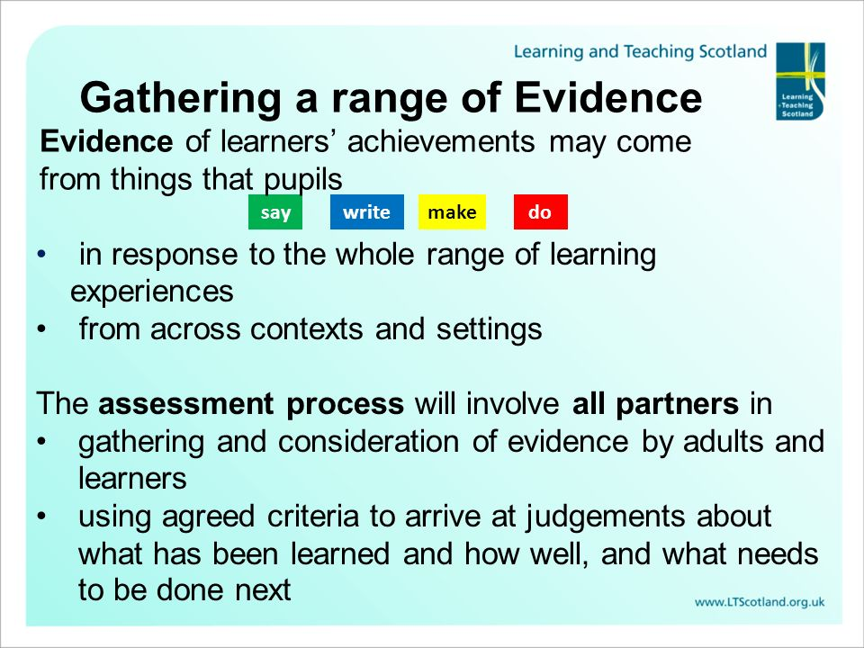 saywritemakedo in response to the whole range of learning experiences from across contexts and settings The assessment process will involve all partne
