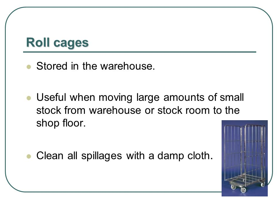 Roll cages Stored in the warehouse.
