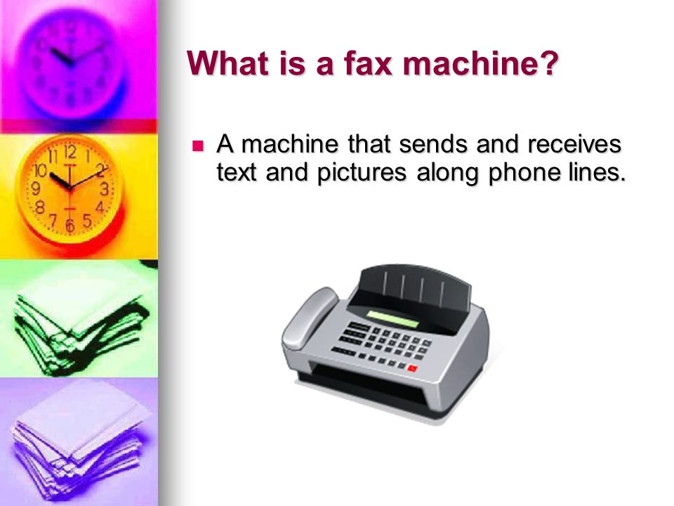 What is a fax machine? A machine that sends and receives text and pictures along phone lines. A machine that sends and receives text and pictures alon