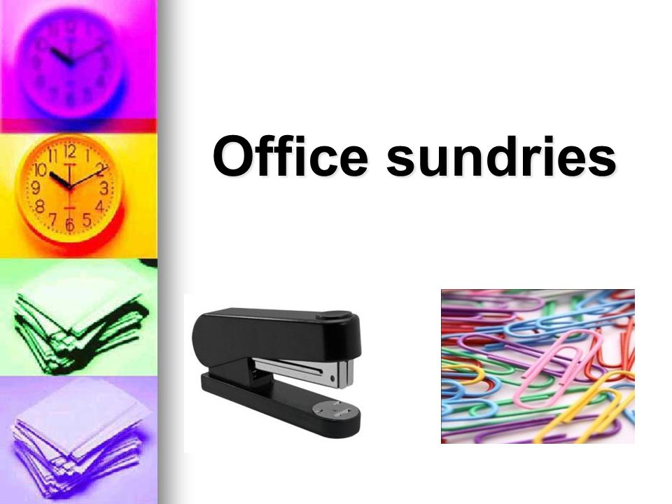Office sundries