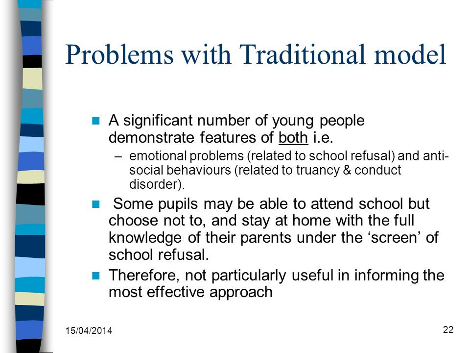 Problems with Traditional model A significant number of young people demonstrate features of both i.e.