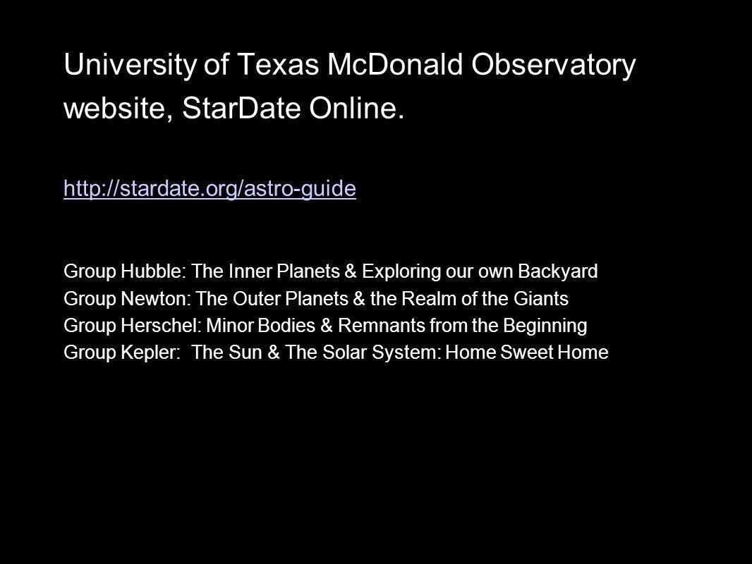 University of Texas McDonald Observatory website, StarDate Online.