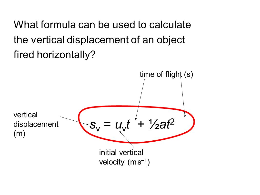 What formula can be used to calculate the horizontal displacement of an object fired horizontally if horizontal velocity and time of flight are known?