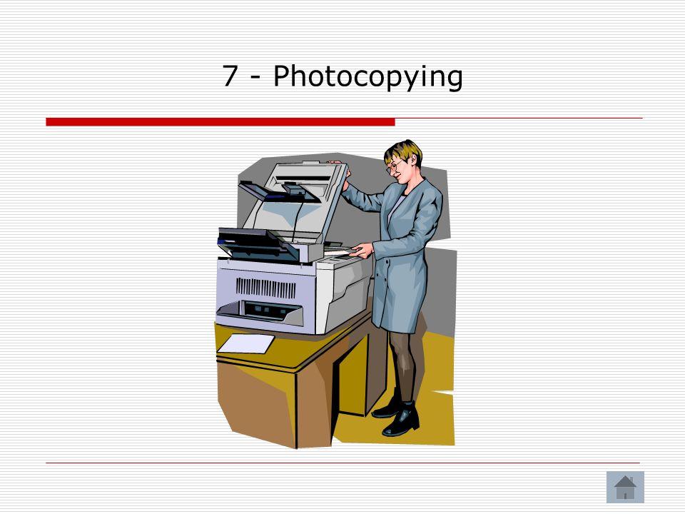 7 - Photocopying