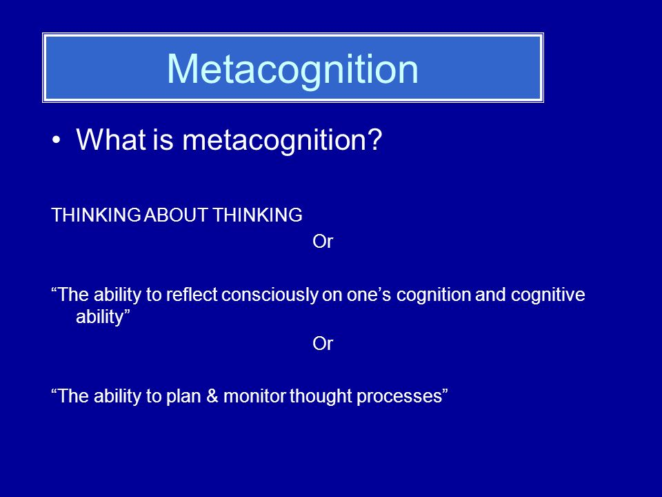 Metacognition & Reading Proficient use of metacognitive strategies in reading enables children to: Evaluate purposes for reading Evaluate appropriate strategies Formulate plans for reading and for selecting appropriate strategies Monitor comprehension Monitor what they do & dont do well Self-regulate learning