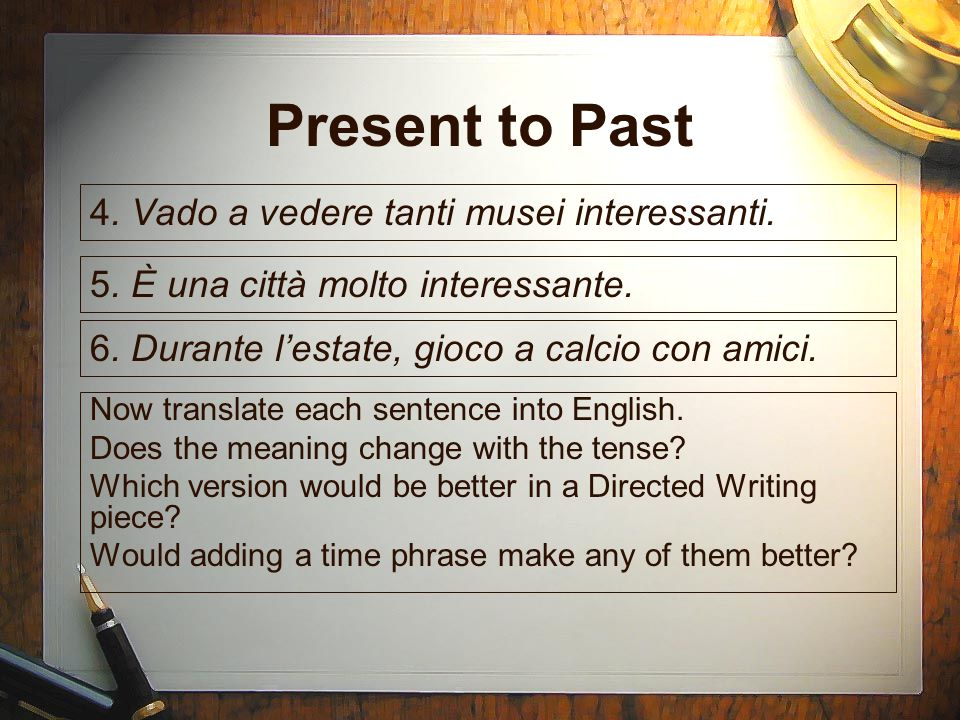 Present to Past Now translate each sentence into English.