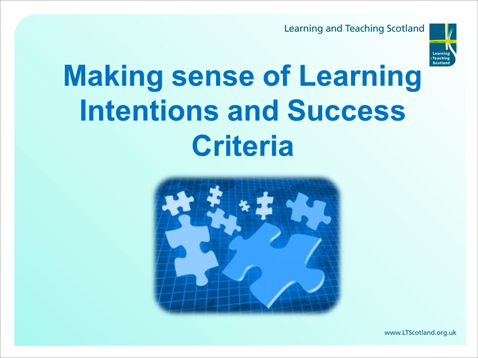 What makes good Learning Intentions and Success Criteria?